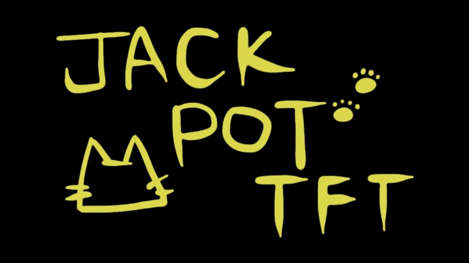 「JACKPOT TFT vol.2」開催決定!